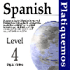 Spanish Platiquemos Level 4