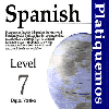 Spanish Platiquemos Level 7
