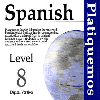 Thumbnail Spanish Platiquemos Level 8